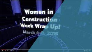 Women-in-Construction-WIC-Week-Wrapup-Video-Button